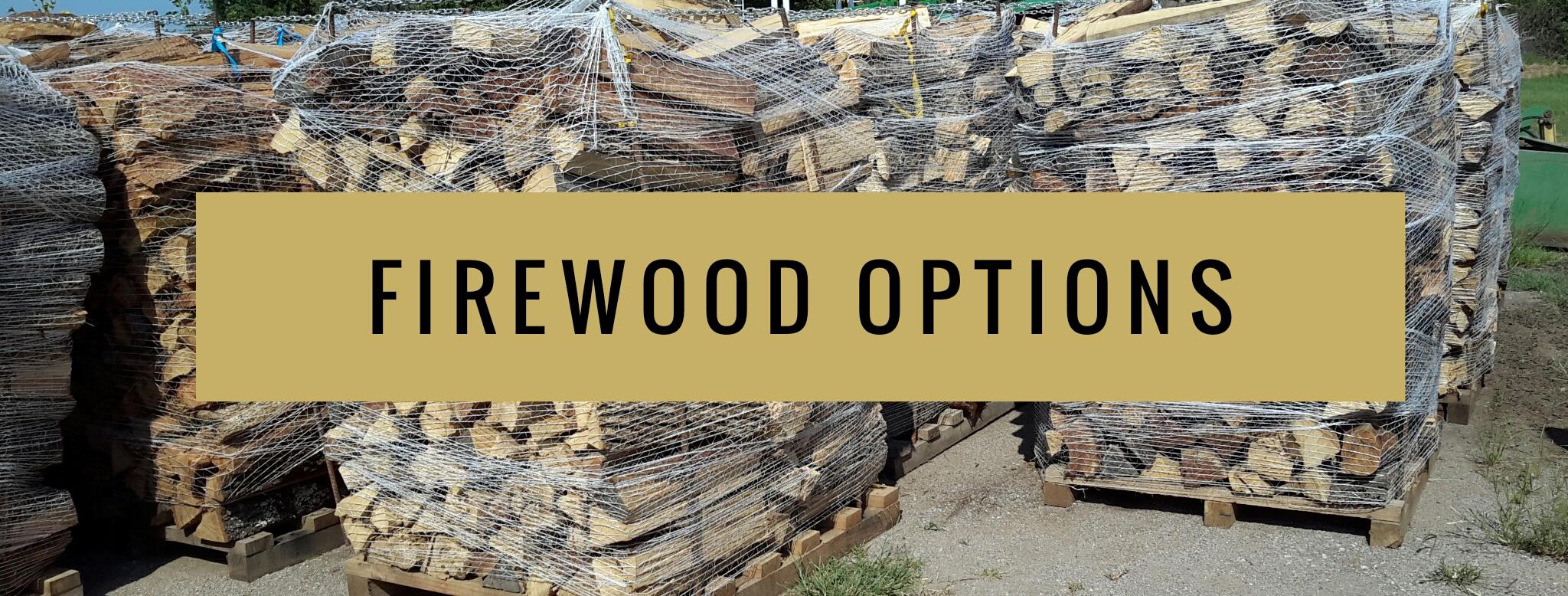 firewood options